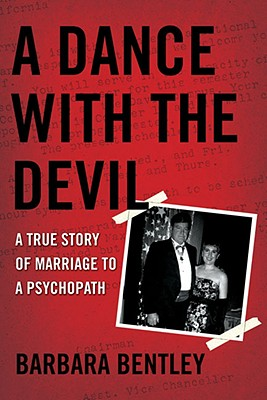 A Dance with the Devil By Bentley, Barbara
