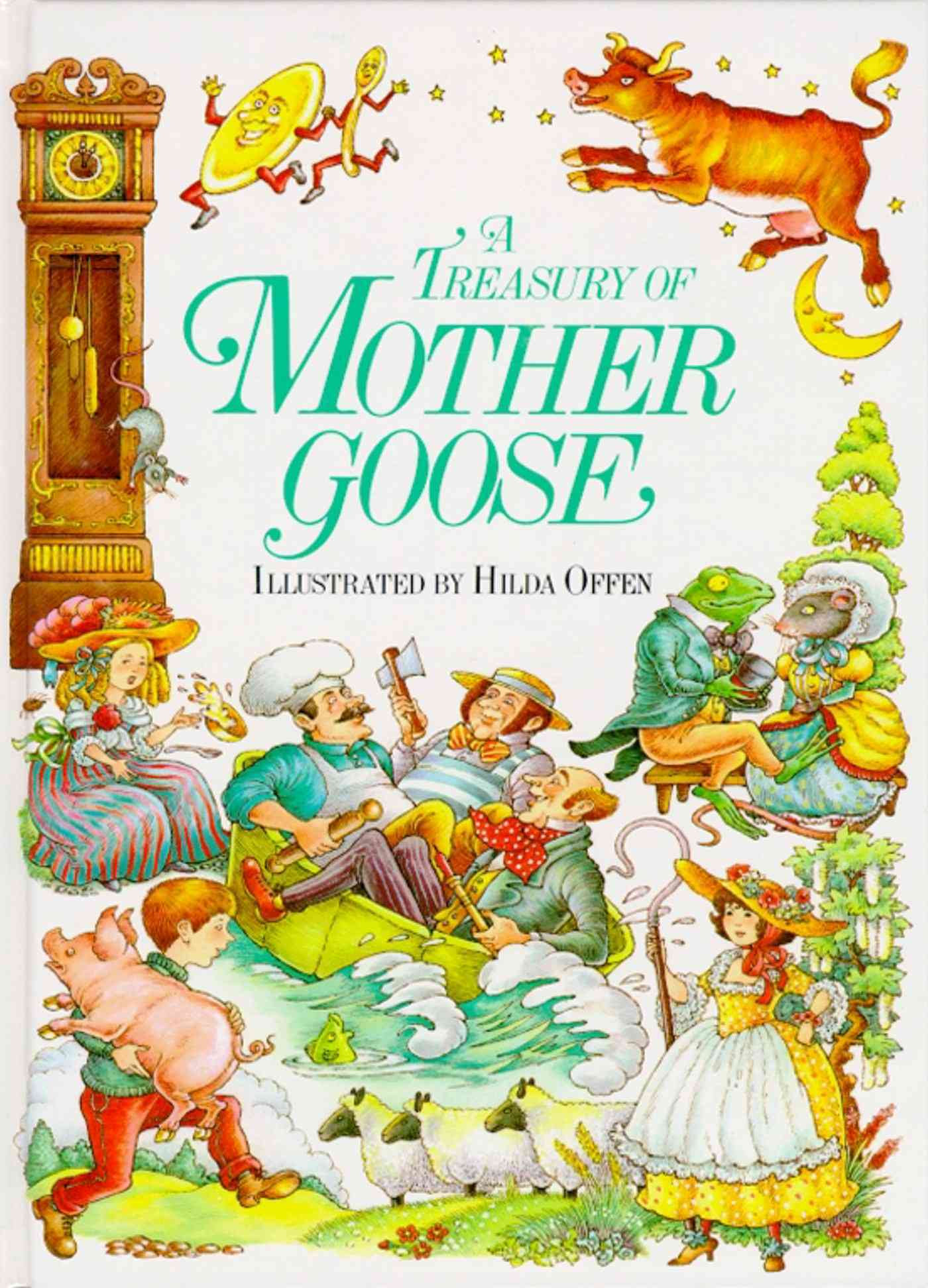 A Treasury of Mother Goose Rhymes By Mother Goose