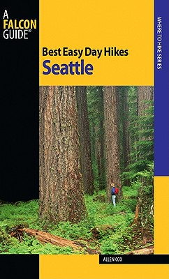 A Falcon Guide Hiking Seattle By Cox, Allen